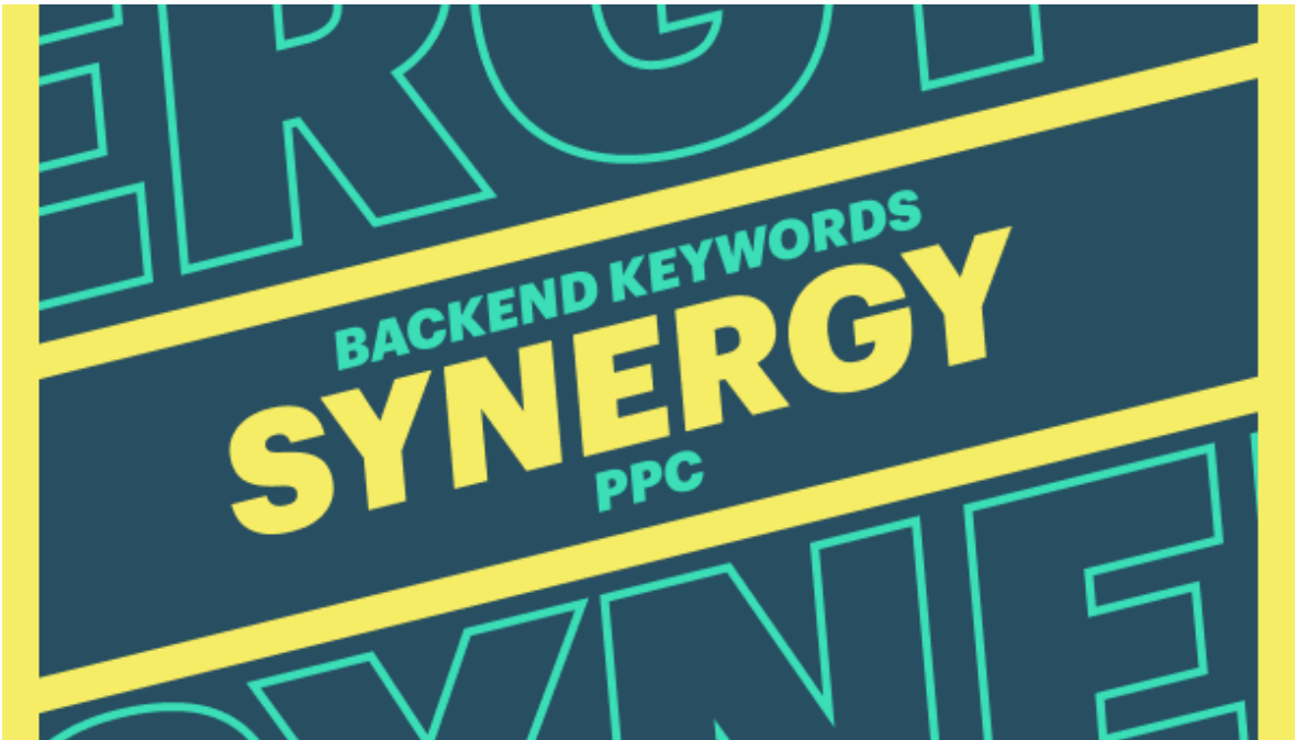 Backend keywords and PPC